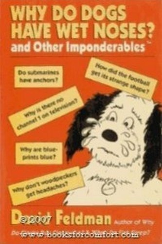 9780060921118: Why Do Dogs Have Wet Noses?: And Other Imponderables