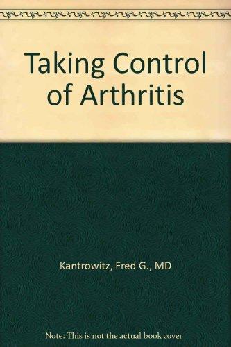 9780060921132: Taking Control of Arthritis
