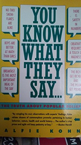 9780060921156: You Know What They Say: The Truth About Popular Beliefs