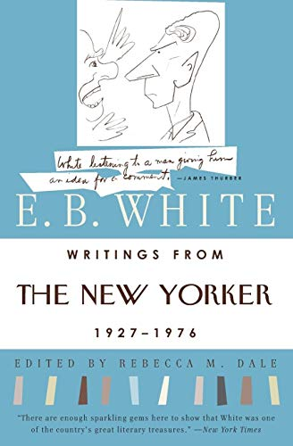 Writings from The New Yorker 1927-1976 (0060921234) by E. B. White