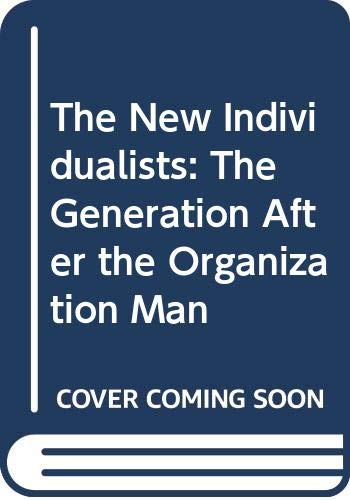 9780060921545: The New Individualists: The Generation After the Organization Man