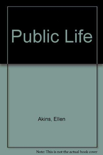 9780060921804: Public Life