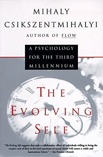9780060921927: The Evolving Self: A Psychology for the Third Millenium