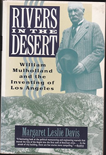 9780060921941: Rivers in the Desert: William Mulholland and the Inventing of Los Angeles