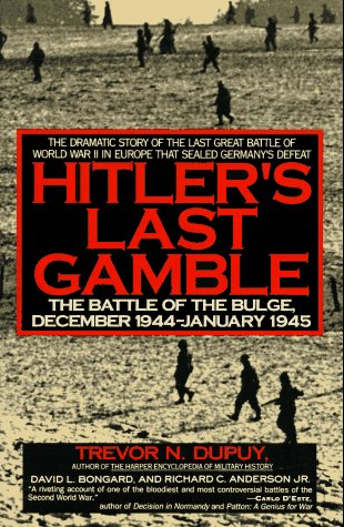 9780060921965: Hitler's Last Gamble: The Battle of the Bulge, December 1944 - January 1945