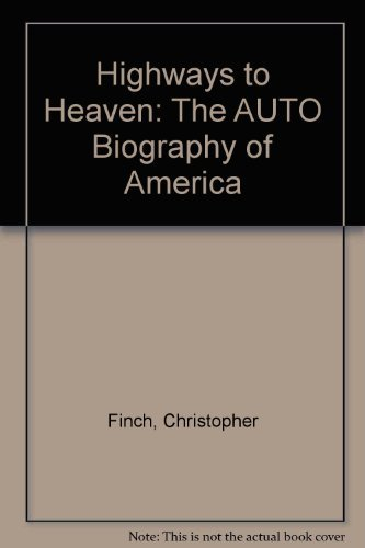 9780060921989: Highways to Heaven: The Auto Biography of America