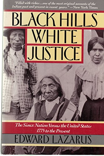 9780060922078: Black Hills / White Justice: The Sioux Nation Versus the United States, 1775 to the Present