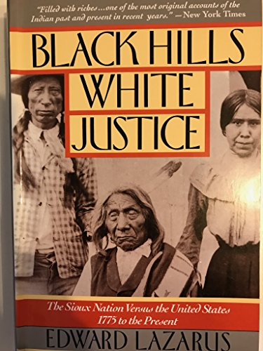 9780060922078: Black Hills White Justice: The Sioux Nation Versus the United States, 1775 to the Present