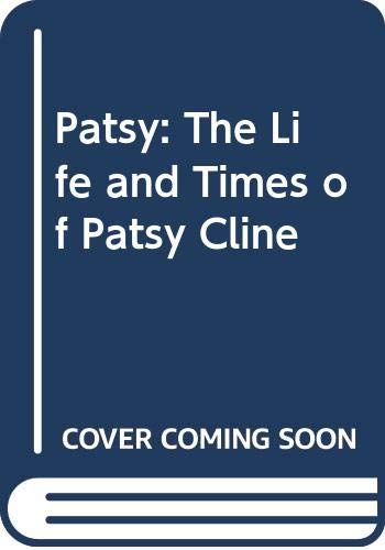 9780060922115: Patsy: The Life and Times of Patsy Cline