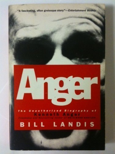 9780060922146: Anger: The Unauthorized Biography of Kenneth Anger