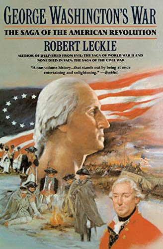 9780060922153: George Washington's War: The Saga of the American Revolution