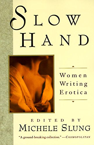9780060922368: Slow Hand: Women Writing Erotica