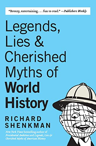 9780060922559: Legends, Lies & Cherished Myths of World History
