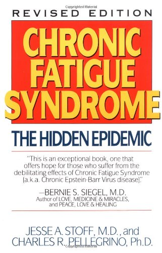 9780060922603: Chronic Fatigue Syndrome: The Hidden Epidemic