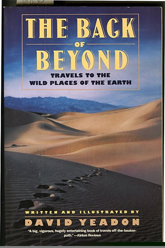 9780060922740: The Back of Beyond: Travels to the Wild Places of the Earth