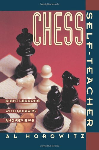 9780060922955: Chess Self-Teacher: Eight Lessons with Quizzes and Reviews
