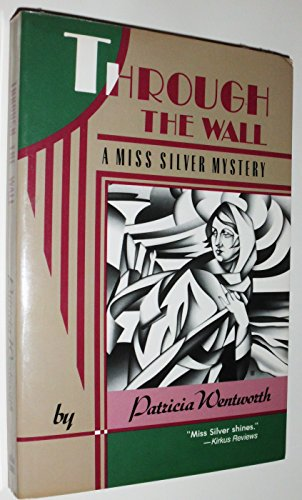 9780060922986: Through the Wall (A Miss Silver Mystery)