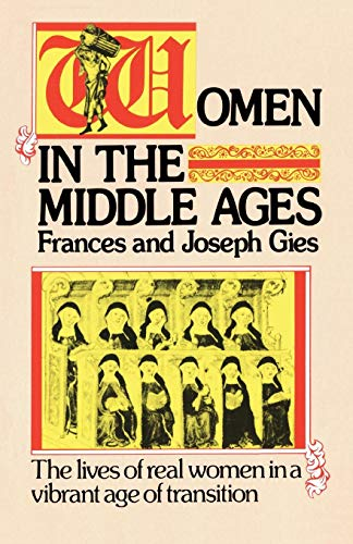 9780060923044: Women in the Middle Ages