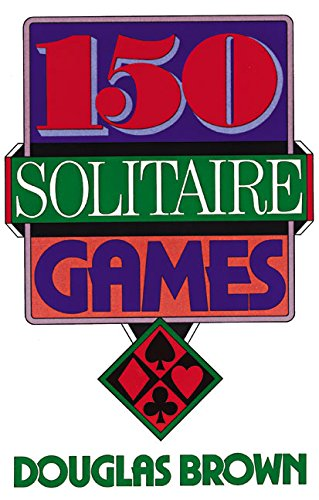 9780060923150: 150 Solitaire Games