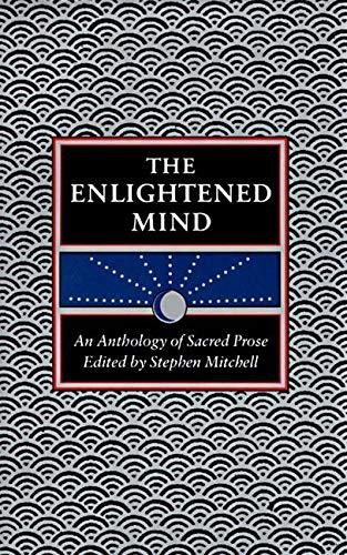 9780060923204: The Enlightened Mind: An Anthology of Sacred Prose