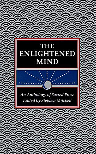 THE ENLIGHTENED MIND An Anthology of Sacred Prose