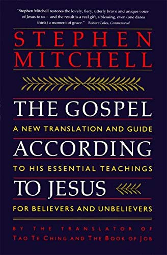 9780060923211: The Gospel According to Jesus: A New Translation and Guide to His Essential Teachings for Believers and Unbelievers