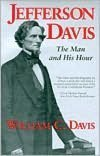 9780060923266: Jefferson Davis: The Man and His Hour: a Biography