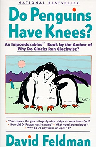 9780060923273: Do Penguins Have Knees?