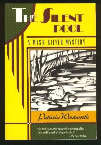 9780060923334: The Silent Pool: A Miss Silver Mystery