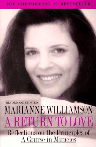 9780060923419: A Return to Love: Reflections on the Principles of