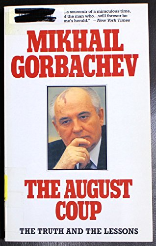 9780060923426: The August Coup: The Truth and the Lessons