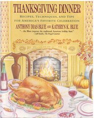 9780060923433: Thanksgiving Dinner: Recipes, Techniques, and Tips for America's Favorite Celebration