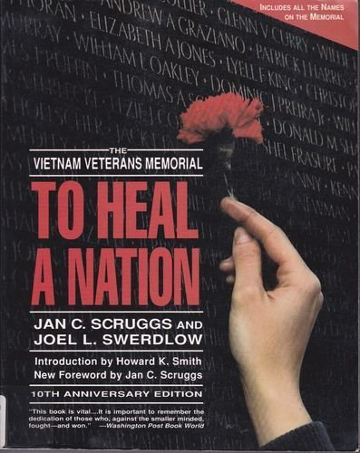 9780060923440: To Heal a Nation: The Vietnam Veterans Memorial/10th Anniversary Edition