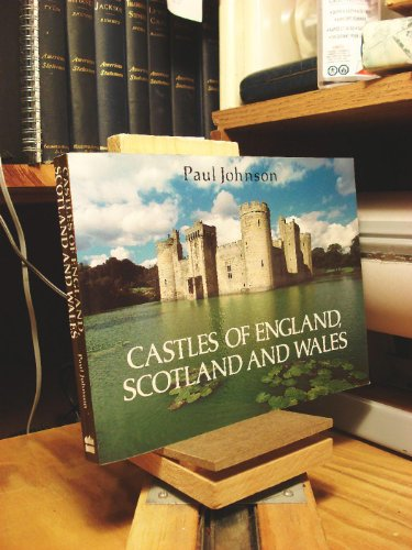 9780060923518: Castles of England, Scotland and Wales