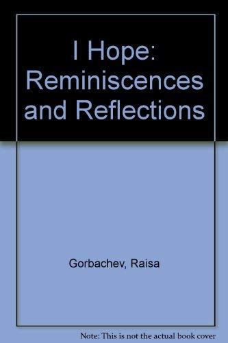 9780060923549: I Hope: Reminiscences and Reflections
