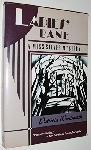 9780060923617: Ladies' Bane: A Miss Silver Mystery
