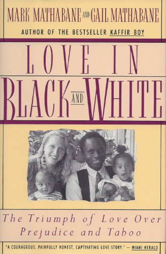 9780060923716: Love in Black and White: The Triumph of Love Over Prejudice and Taboo