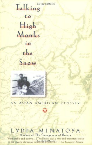 9780060923723: Talking to High Monks in the Snow: An Asian-American Odyssey