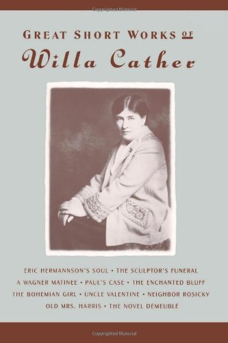9780060923761: Great Short Works of Willa Cather