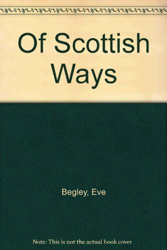 9780060923839: Of Scottish Ways