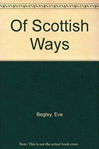 9780060923839: Of Scottish Ways