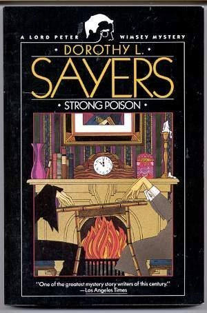 9780060923907: Strong Poison (A Lord Peter Wimsey Msytery)