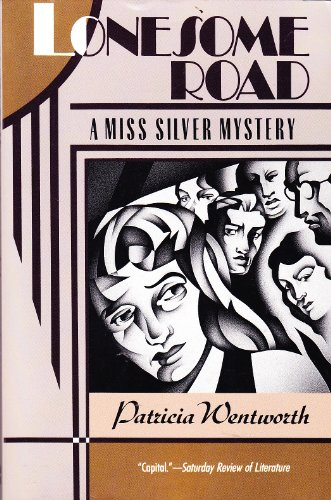 9780060924065: Lonesome Road: A Miss Silver Mystery