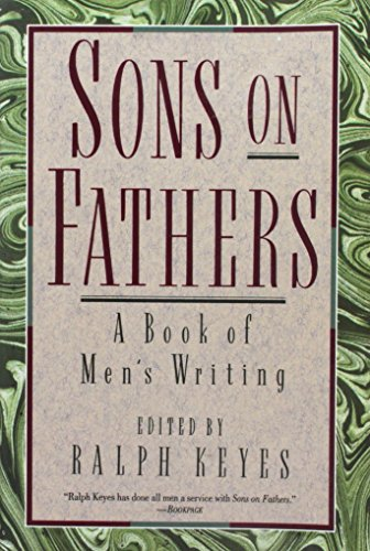 9780060924133: Sons on Fathers: A Book of Men's Writing