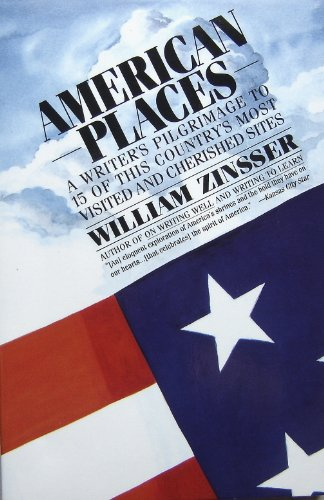 9780060924263: American Places: A Writer's Pilgrimage to 15 of This Country's Most Visited and Cherished Sites