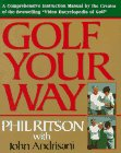 9780060924362: Golf Your Way: An Encyclopedia of Instruction