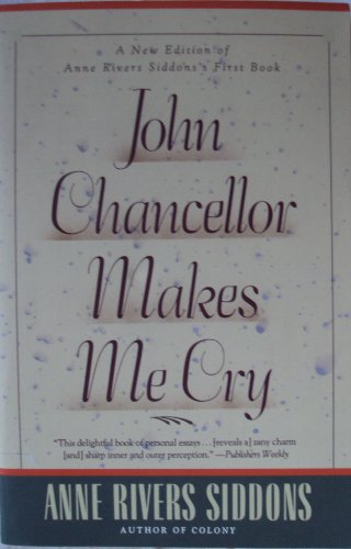 9780060924379: John Chancellor Makes Me Cry