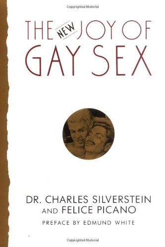 9780060924386: The New Joy of Gay Sex