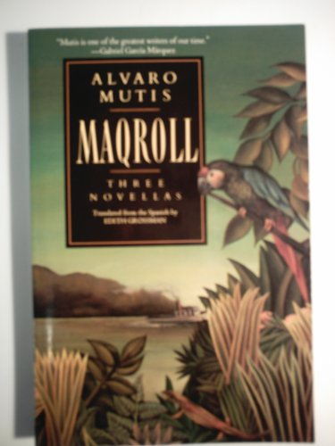 9780060924447: Maqroll: Three Novellas