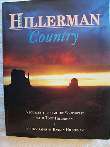 9780060924461: Hillerman Country: A Journey Through the Southwest With Tony Hillerman